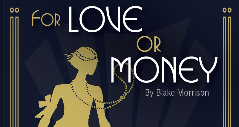For Love or Money 28 January -2 February 2019